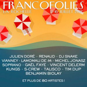 Festival FRANCOFOLIES 2017 : RENAUD + VIANNEY + TRYO + GAUVAIN SERS à La Rochelle @ Scène Jean-Louis Foulquier - Billets & Places