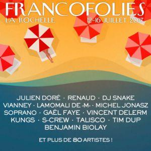 Festival FRANCOFOLIES 2017 : BENJAMIN BIOLAY + JULIETTE ARMANET