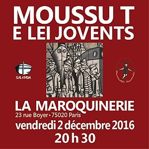 Concert Moussu T e lei Jovents � La Maroquinerie