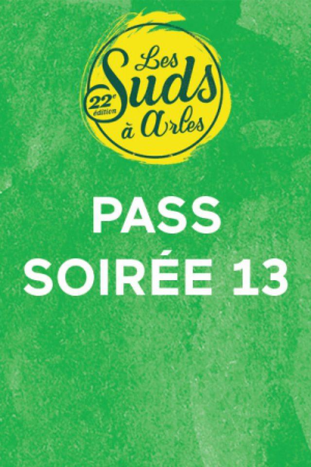 Pass soirée 13 Juillet @ Les Suds à Arles - Multisite - ARLES