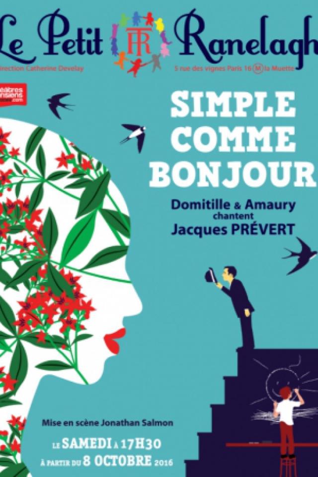 Simple comme Bonjour @ Théâtre le Ranelagh - Paris
