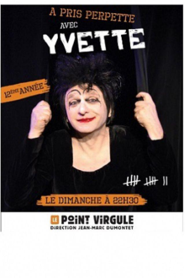YVETTE LEGLAIRE @ Théâtre Le Point Virgule - PARIS