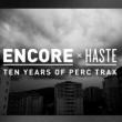 Soirée ENCORE x HASTE - PERC, TRUSS, HAPPA, AnD à LYON @ Ninkasi kao - Billets & Places