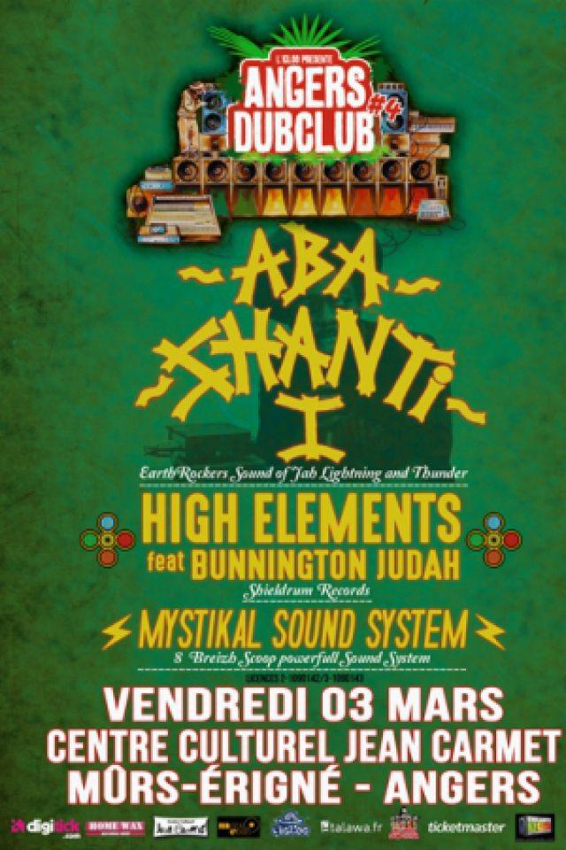 Angers Dub Club#4 - ABA SHANTI + HIGH ELEMENTS @ Salle Jean Carmet - Mûrs Erigné