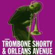 Trombone shorty & orleans avenue concert