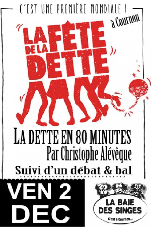 Christophe Alévêque organise « La fête de la Dette » @ BAIE DES SINGES - Cournon d'Auvergne