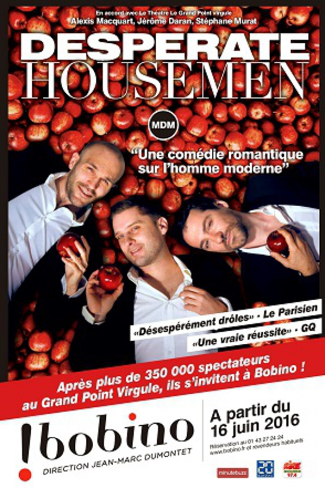 DESPERATE HOUSEMEN @ BOBINO - Paris