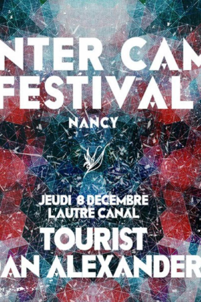 WINTER CAMP # 5 :: TOURIST + DANIEL ALEXANDER @ L'AUTRE CANAL - Nancy