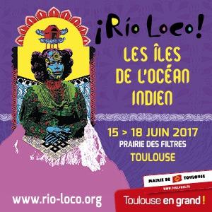 FESTIVAL RIO LOCO - LES ILES DE L'OCEAN INDIEN @ Prairie des Filtres - Toulouse