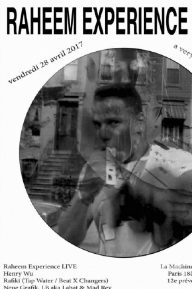 Raheem Experience, Henry Wu, Point Carré @ La Machine du Moulin Rouge - Paris