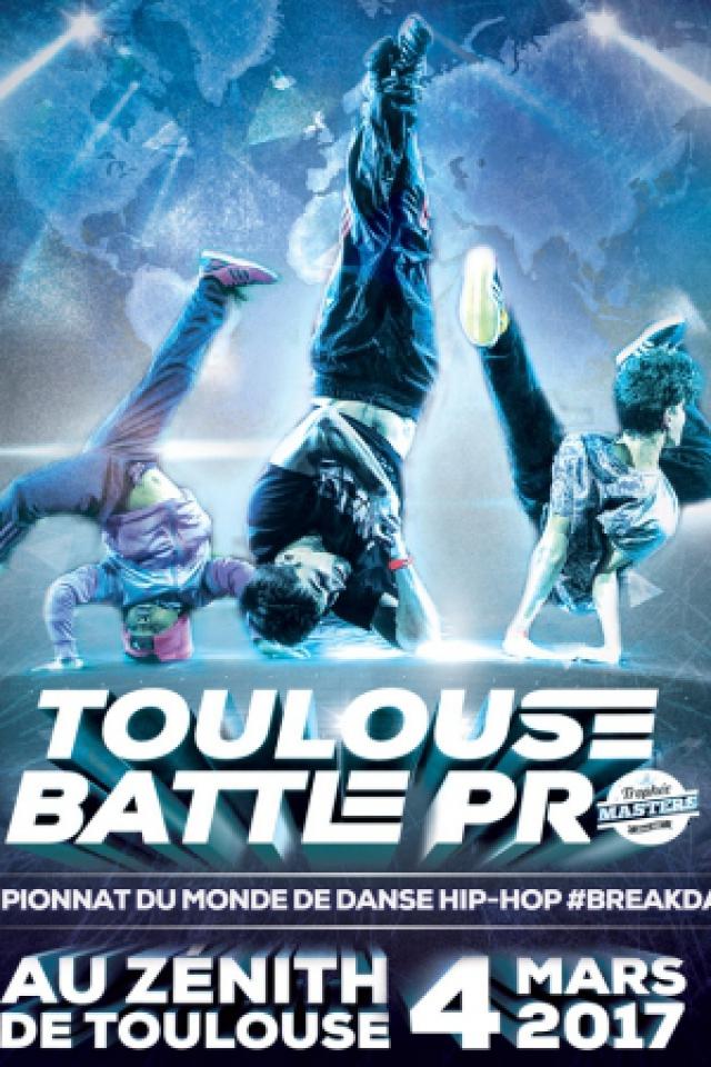 TOULOUSE BATTLE PRO @ Zénith de Toulouse - Toulouse