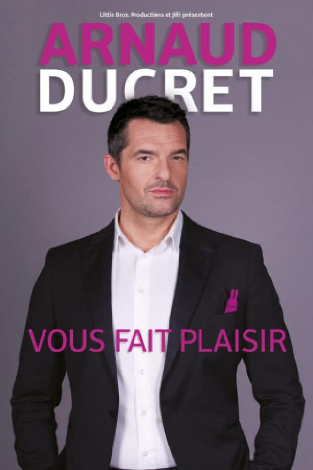ARNAUD DUCRET @ ZENITH SUD - Montpellier