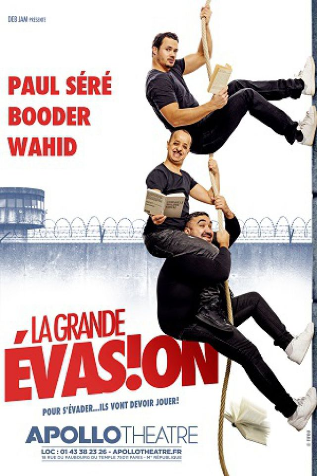 LA GRANDE EVASION @ APOLLO THEATRE - PARIS