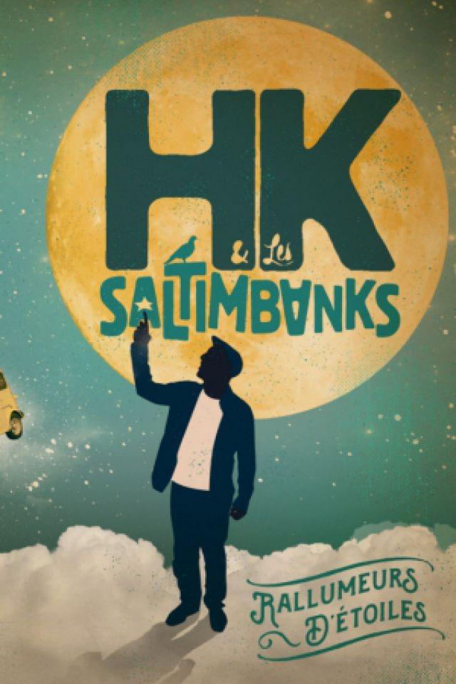 Billets HK & LES SALTIMBANKS + SCARECROW + KODUL - ELMEDIATOR