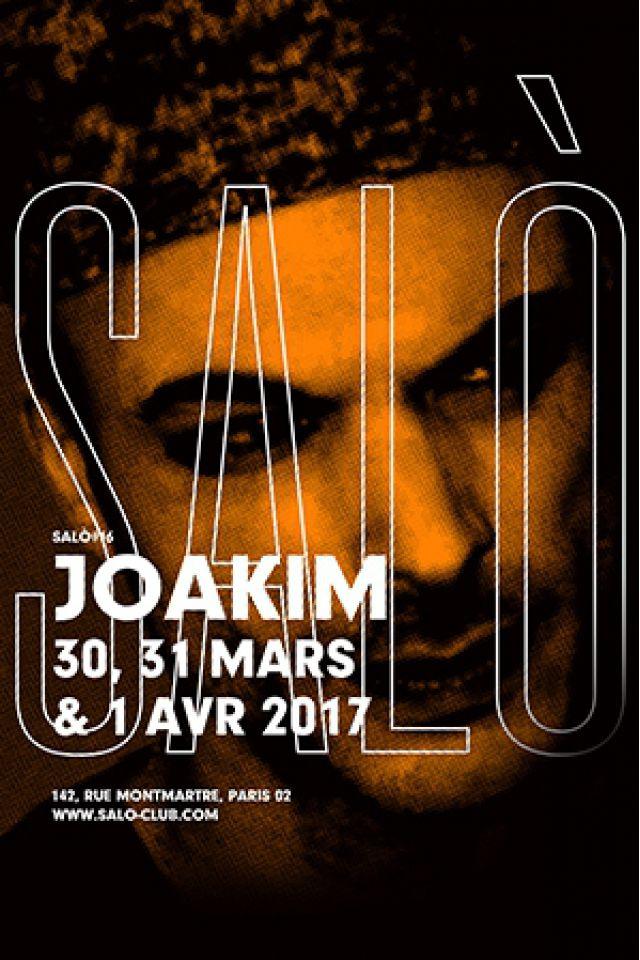 SALÒ #16 : JOAKIM / GILB'R / MAX PASK / JUSTIN STRAUSS /  APiENTO @ SALÒ - PARIS
