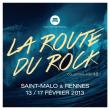 Concert LA ROUTE DU ROCK - LA NOUVELLE VAGUE - FORFAIT 2 JOURS @ Saint Malo - Du 15 au 16 Février 2013