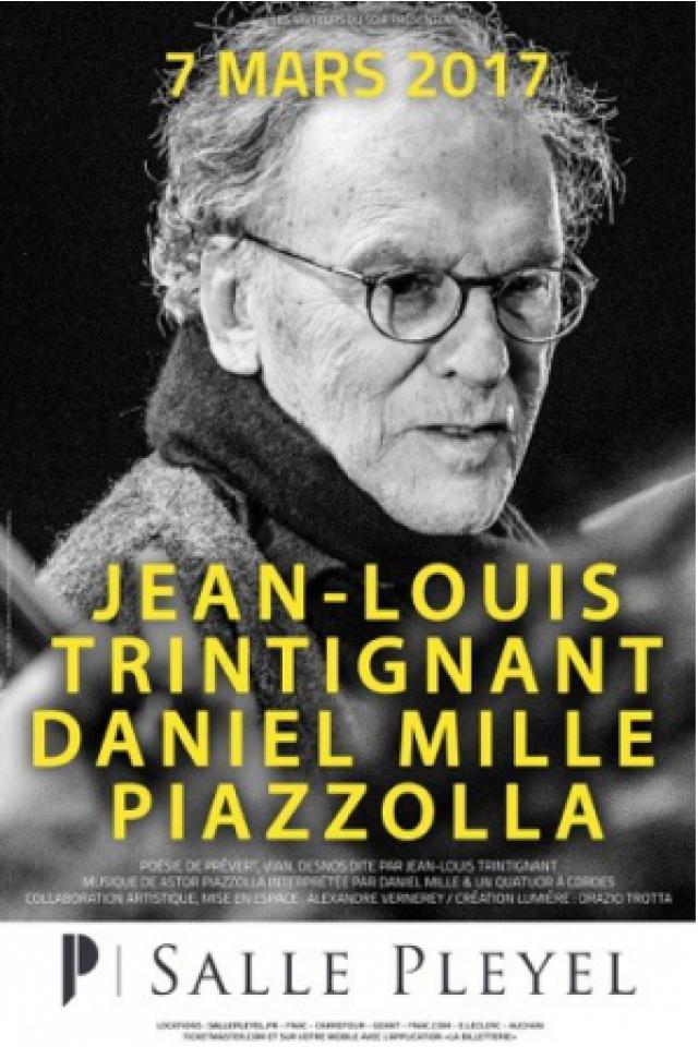 Spectacle TRINTIGNANT / MILLE / PIAZZOLLA à Paris @ Salle Pleyel - Billets & Places