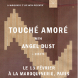 TOUCHE AMORE + ANGEL DUST