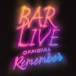 BARLIVE REMEMBER