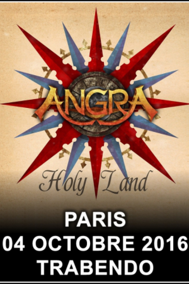 ANGRA - HOLY LAND CELEBRATION TOUR @ Le Trabendo - Paris