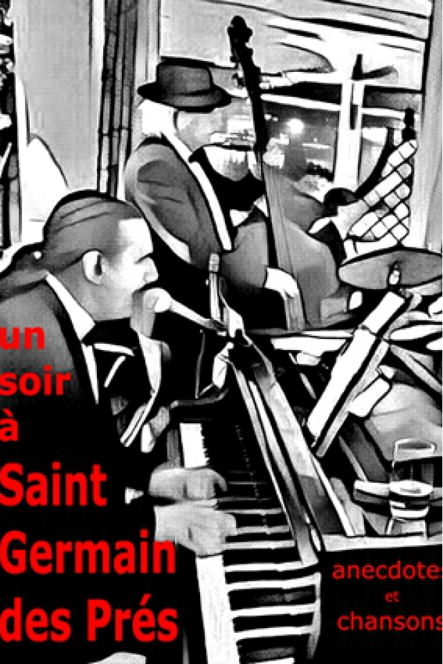 UN SOIR À SAINT-GERMAIN-DES-PRÉS @ Théâtre de la Contrescarpe - PARIS