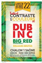 Concert DUB INC + BIG RED (Raggasonic) + WILLIAMS BRUTUS