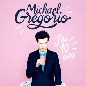 Spectacle Michaël Gregorio