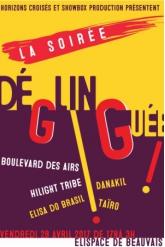 Concert LA SOIREE DEGLINGUEE ( BOULEVARD DES AIRS + DANAKIL + TAIRO ...)