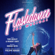 Spectacle FLASHDANCE - THE MUSICAL!