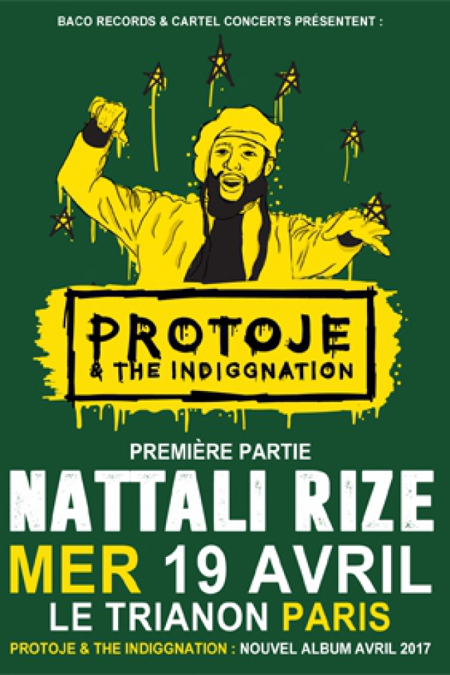 Concert PROTOJE & THE INDIGGNATION + NATTALI RIZE à Paris @ Le Trianon - Billets & Places