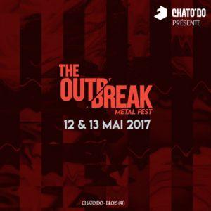 THE OUTBREAK FESTIVAL - VENDREDI @ Chato'do - Blois