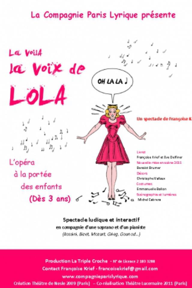 La Voilà la Voix de Lola - L ' opéra pour les petits  - dès 3 ans @ Acte 2 Théâtre - LYON