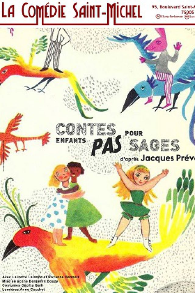 Contes pour enfants pas sages @ La Comédie Saint Michel - Petite salle - PARIS