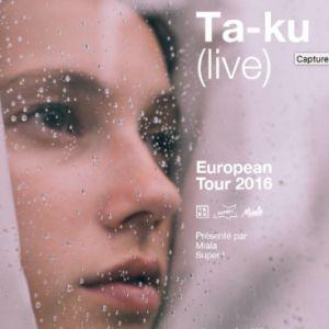 Concert Ta-ku (live) + Haute + Manast LL'