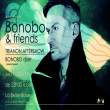 Concert BONOBO & FRIENDS -