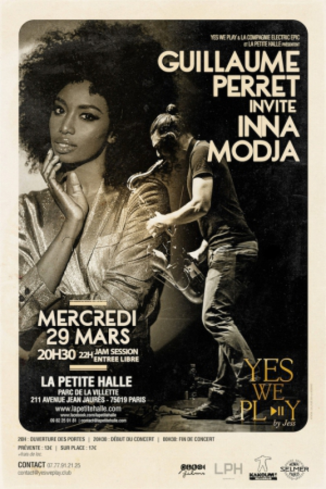 Billets Yes We Play: Guillaume Perret invite Inna Modja - La Petite Halle