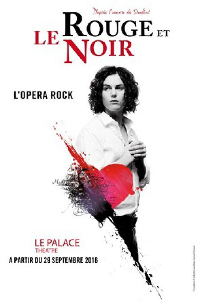 LE ROUGE ET LE NOIR - L'OPERA ROCK @ LE PALACE - PARIS