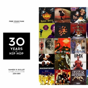 Soir�e FREE YOUR FUNK : 30 YEARS OF HIP HOP