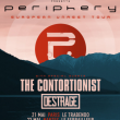 PERIPHERY + THE CONTORTIONIST
