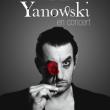 Concert YANOWSKI + HUGUES BORSARELLO et Samuel PARENT