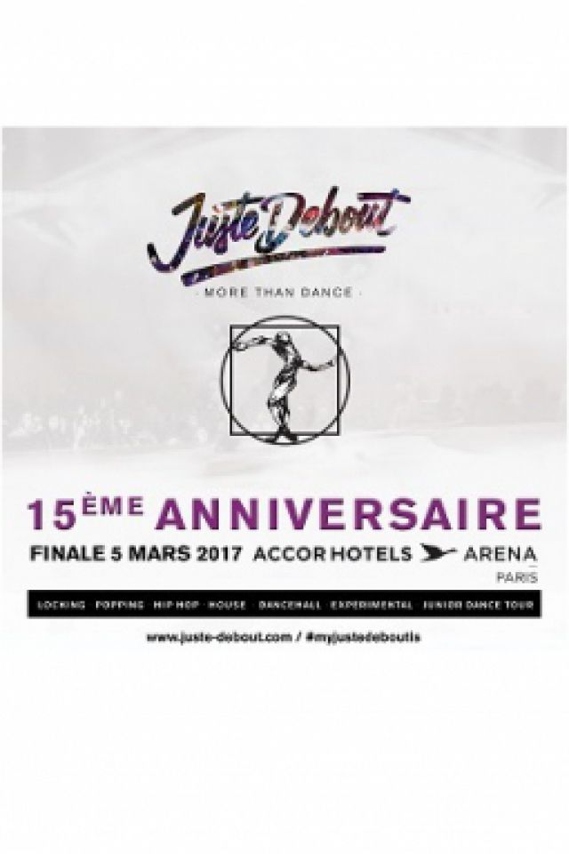 JUSTE DEBOUT @ ACCORHOTELS ARENA - PARIS 12