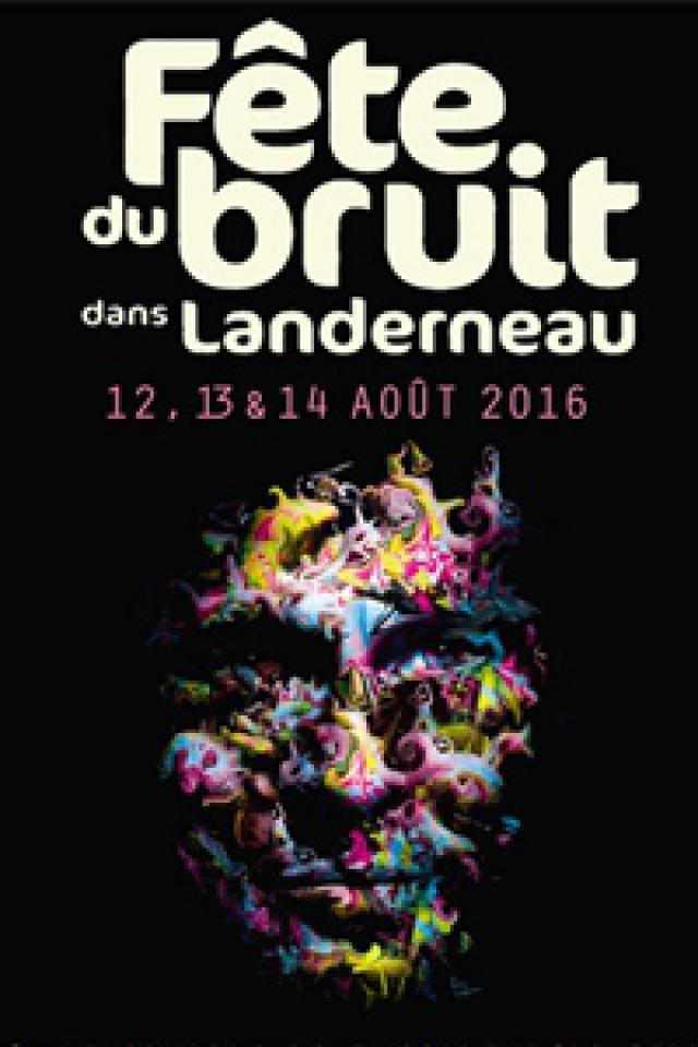 Festival f te du bruit dans landerneau 2016 dimanche for Festival des jardins 2016