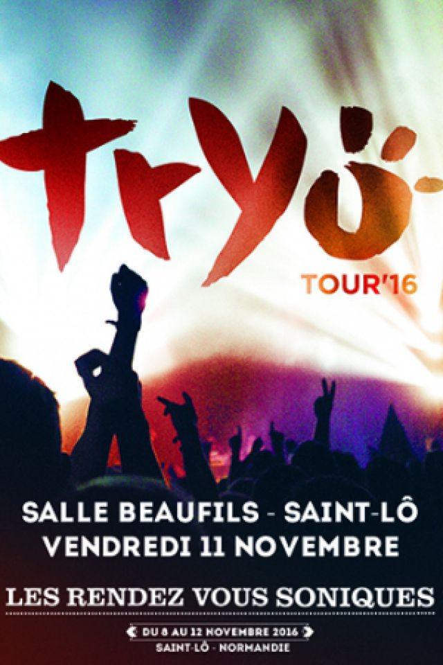 TRYO : ''TOUR'16'' @ Salle Fernand BEAUFILS - Saint-Lô