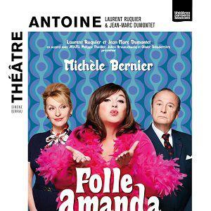 FOLLE AMANDA @ Théâtre Antoine - Paris