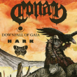 CONAN + DOWNFALL OF GAIA + HARK + HIGH FIGHTER