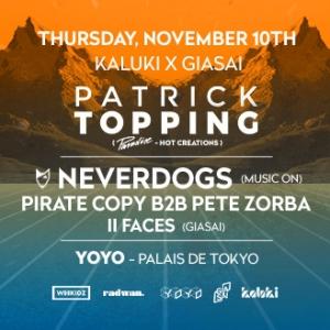 Soir�e Patrick Topping (Hot Creations) & Neverdogs