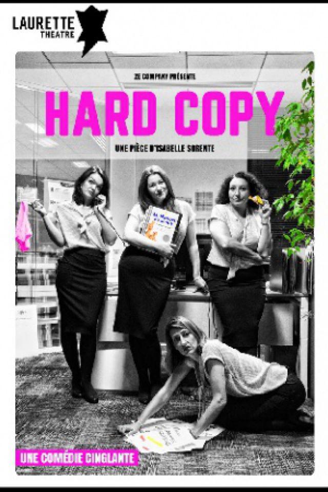 Hard Copy @ LAURETTE THEATRE - PARIS