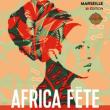 Festival 12e AFRICA FETE: KEUR GUI - TINA MWENI - CHEICK MC - SAYON BAMBA