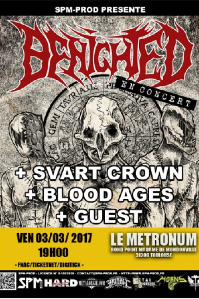 Concert Benighted + Svart Crown + Blood Ages + Guest à TOULOUSE @  LE METRONUM - Billets & Places