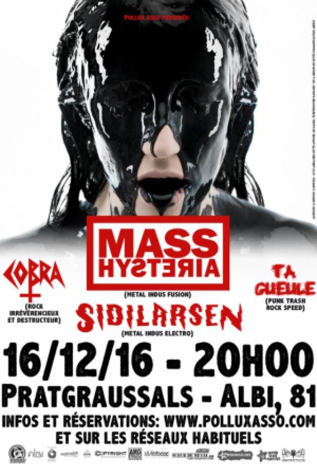 Mass Hysteria + Sidilarsen + Cobra + Ta Gueule @ SDF de Pratgraussals - ALBI